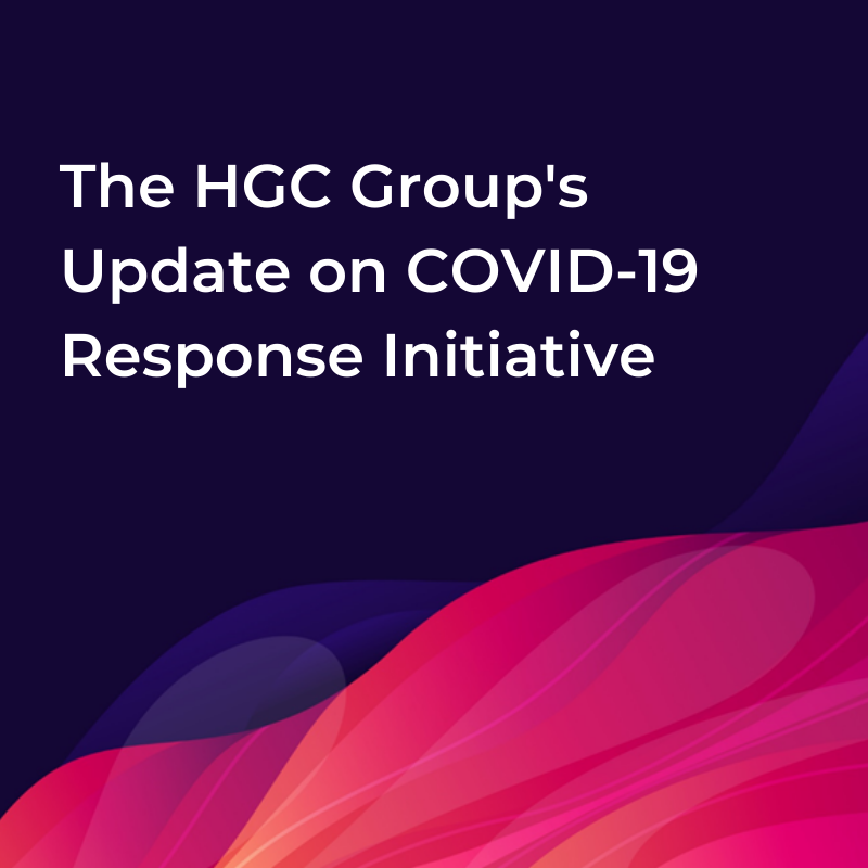 The Hgc Groups Update On Covid 19 Response Initiative